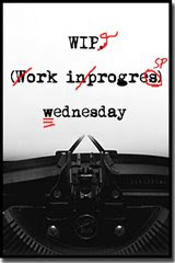 A Work in Progress Wednesday Report… ON Wednesday? Wha?