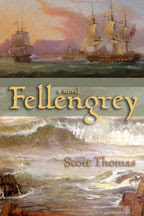 An Excerpt from Fellengrey by Scott Thomas